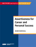 Assertiveness for Career and Personal Success