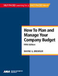 How To Plan and Manage Your Company Budget, Fifth Edition