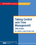 Taking Control With Time Management, Fifth Edition