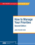 How to Manage Your Priorities, Second Edition