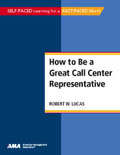 How To Be a Great Call Center Representative