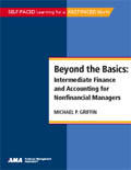 Beyond the Basics: Intermediate Finance and Accounting for Nonfinancial Managers